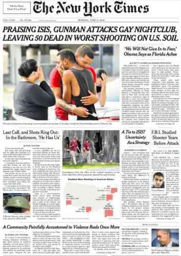 « Un homme se revendiquant de l'Etat islamique attaque une boîte de nuit gay et fait 50 morts, fusillade la plus meurtrière de l'histoire américaine», titre le« New York Times».