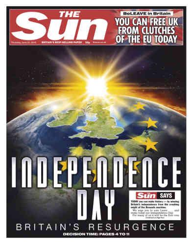 Le tabloïd «The Sun» a choisi une ambiance« blockbuster» pour sa «une»de jeudi. Un choix qui ne laisse aucun doute sur la position du journal qui appelle le pays à prendre son« indépendance» face à« l'écrasante machine Bruxelloise».