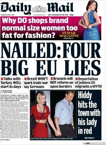 Très à droite et fortement engagé pour le «Brexit», le tabloid «The Daily Mail» met deux sujets d'importance à sa «une»ce jeudi: les « mensonges de l'Union européenne», et la nouvelle romance de la célébrité nationale Tom Hiddleston avec Taylor Swift.